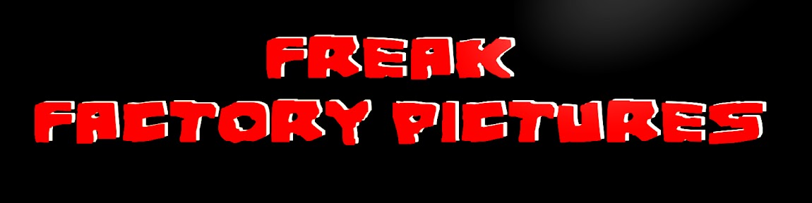 FREAK FACTORY PICTURES
