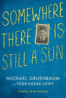 http://www.amazon.com/Somewhere-There-Still-Sun-Holocaust/dp/1442484861/ref=sr_1_1?s=books&ie=UTF8&qid=1436419468&sr=1-1&keywords=somewhere+there+is+a+sun