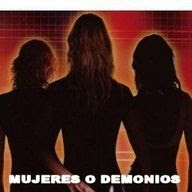 Mujeres o Demonios