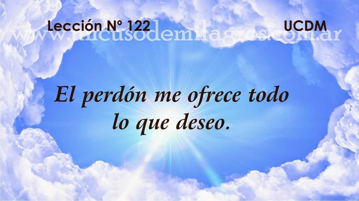 Leccion 122, Un Curso de Milagros