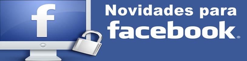 Novidades para Facebook