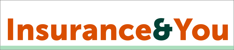 Insurance & You