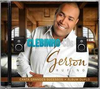 GERSON RUFINO – GRANDES SUCESSOS (2015)