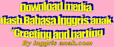 "anak ""Greeting and parting"" | BAHASA INGGRIS ANAK INDONESIA"