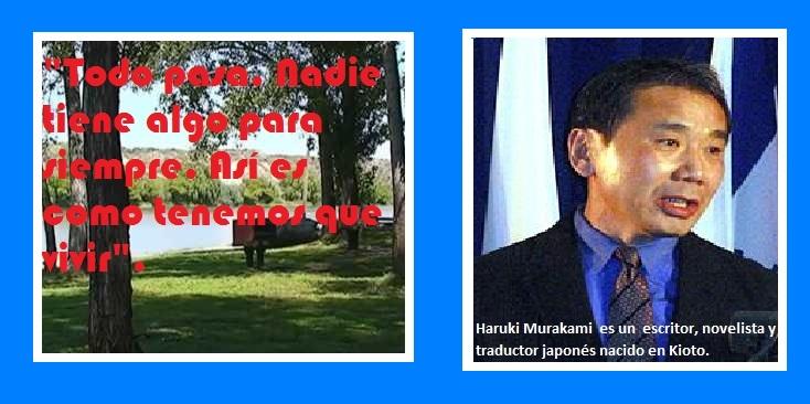 La frase de Haruki Murakami.