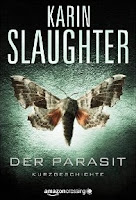 http://www.amazon.de/Parasit-Kindle-Single-Karin-Slaughter-ebook/dp/B008MCYY82/ref=sr_1_1?s=digital-text&ie=UTF8&qid=1449413225&sr=1-1&keywords=der+parasit