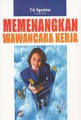 toko buku rahma: buku memenangkan wawancara kerja, pengarag titi agustina, penerbit indonesia cerdas
