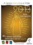 LEMA DA IELB EM 2013 - A IGREJA COMUNICA A VIDA - CAPACITANDO (JESUS, O SOL NASCENTE)