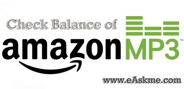 Check Amazon MP3 Credit Balance : eAskme