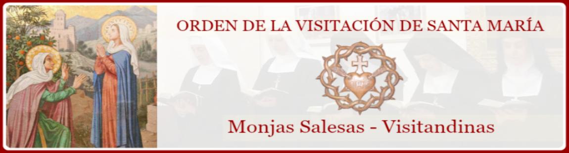 Orden de la Visitación de Santa María, Salesas - Visitandinas
