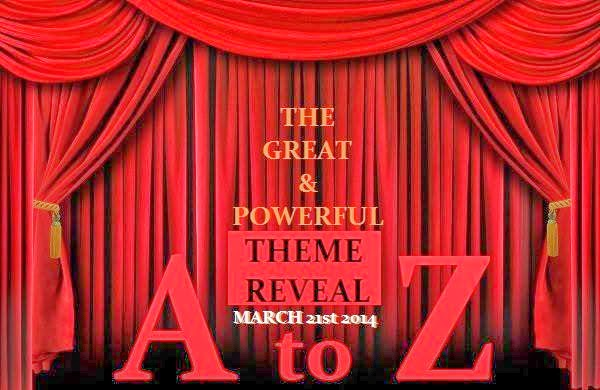 A to Z 2014 Theme Reveal