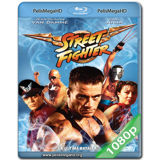 STREET FIGHTER: LA ÚLTIMA BATALLA (1994) FULL 1080P HD MKV ESPAÑOL LATINO