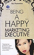 toko buku rahma: buku BEING A HAPPY MARKETING EXECUTIVE, pengarang ika florentina, penerbit andi