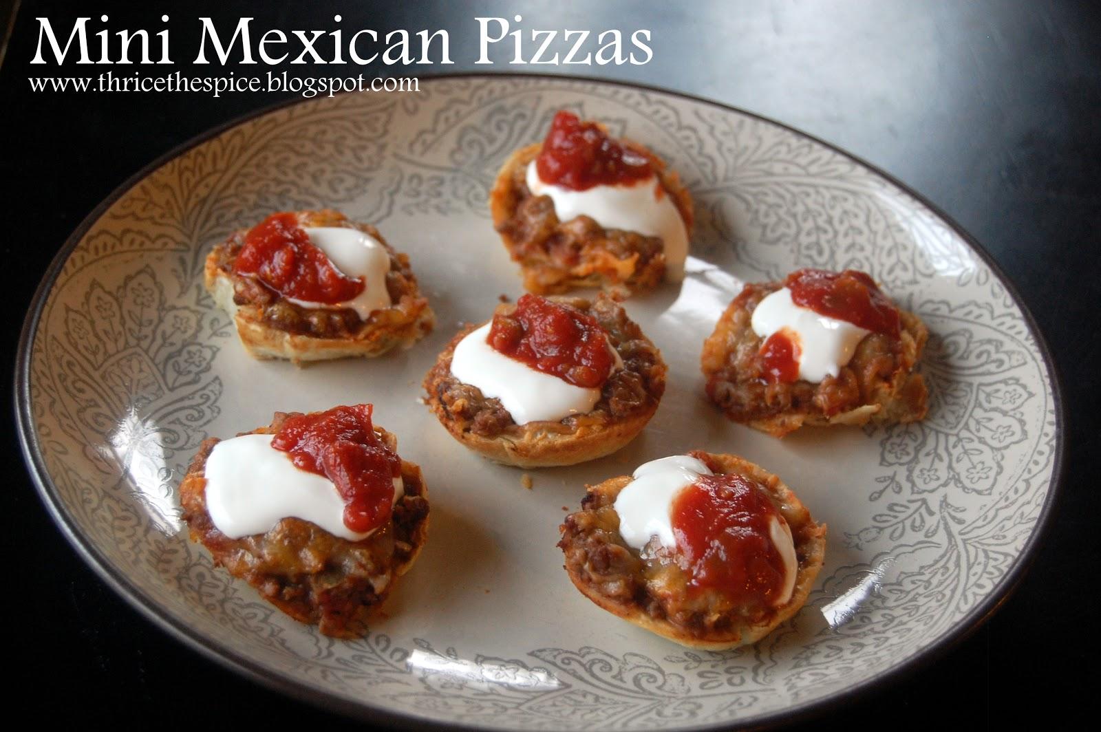 ThriceTheSpice: Mini Mexican Pizzas