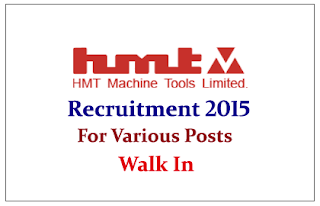 HMT Machine Tools Limited Recruitment 2015 for Various Posts 2015