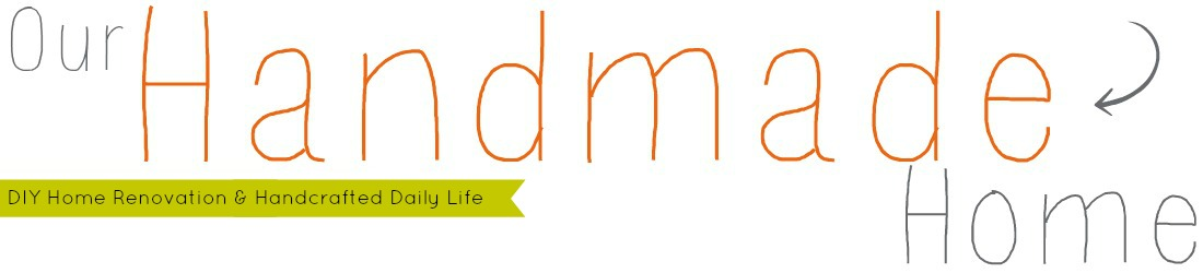 Our Handmade Home