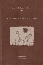 A VUELTAS DE TORNAS Y DÍAS