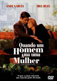 Assistir Quando Um Homem Ama Uma Mulher Dublado Online HD
