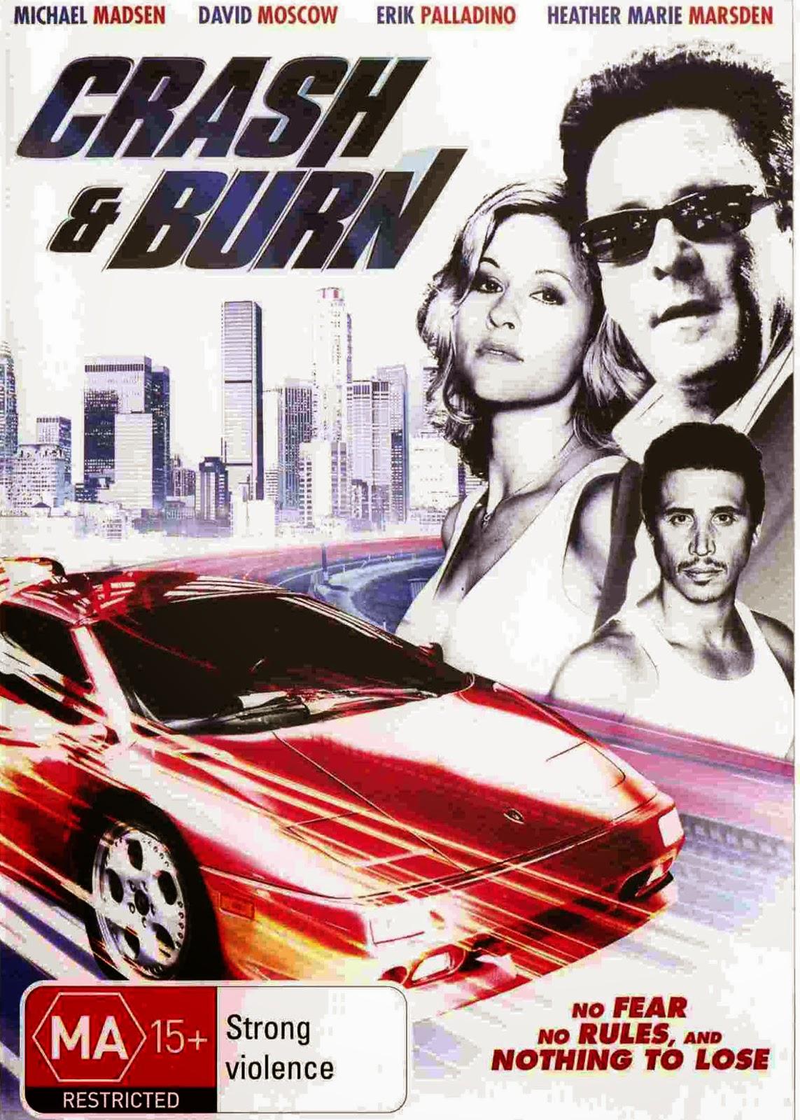 Crash and Burn (2008)