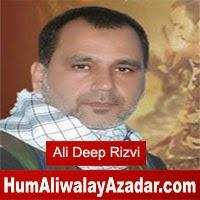 http://72jafry.blogspot.com/2014/05/ali-deep-rizvi-manqabat-2014.html