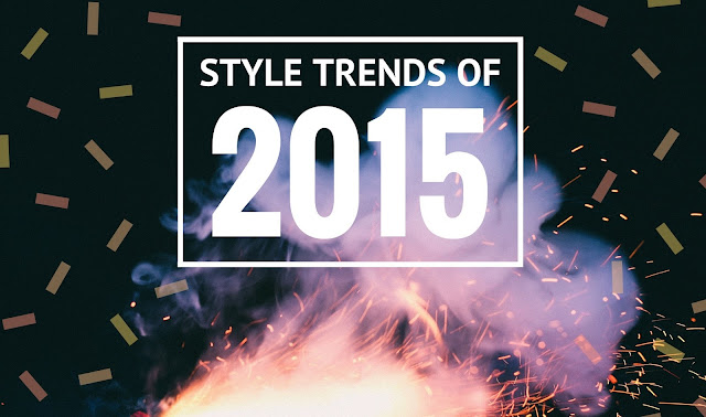 7 Chat-worthy Trends of 2015