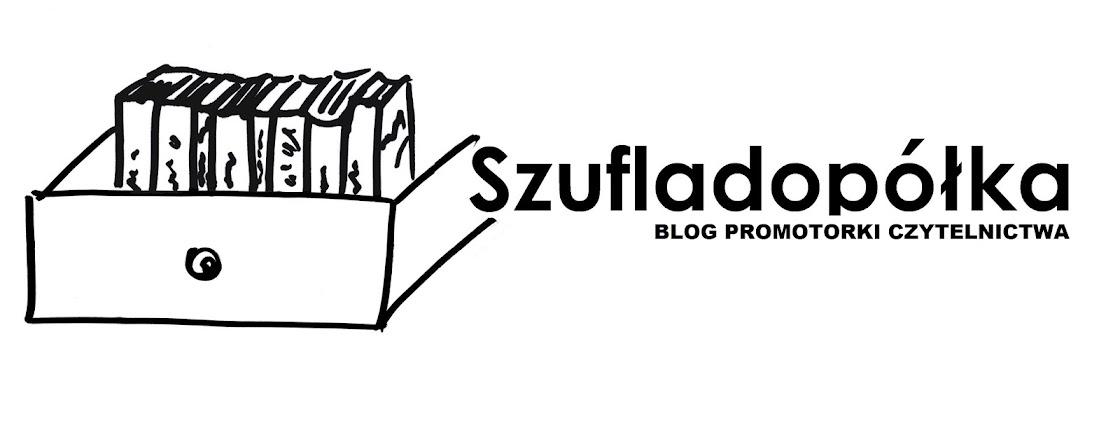 Szufladopółka - blog promotorki czytelnictwa