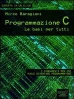 Programmazione C. Le basi per tutti - eBook