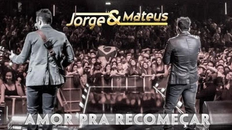 Jorge e Mateus - Amor Pra Recomeçar