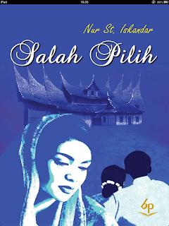 Resensi Novel Salah Pilih Karya Nur St. Iskandar