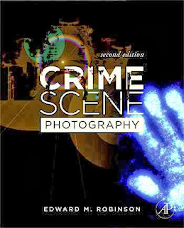 Crime Scene Photography Second Edition
