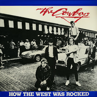 The Cowboys - How the West Was Rocked - 1982