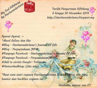 http://starlavenderluna.blogspot.my/2015/11/my-2nd-giftaway-by-starlavenderluna.html