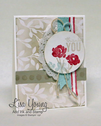 Stampin' UP! Painted Petals stamp set and Sale-a-bration Irresistibly Yours paper. Shabby Chic thank you card. Made by Lisa Young, Add Ink and Stamp
