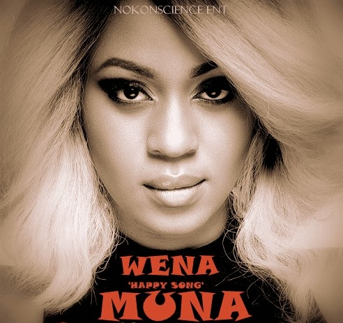 Muna – Happy Song (Wena) ft. DJ Andre