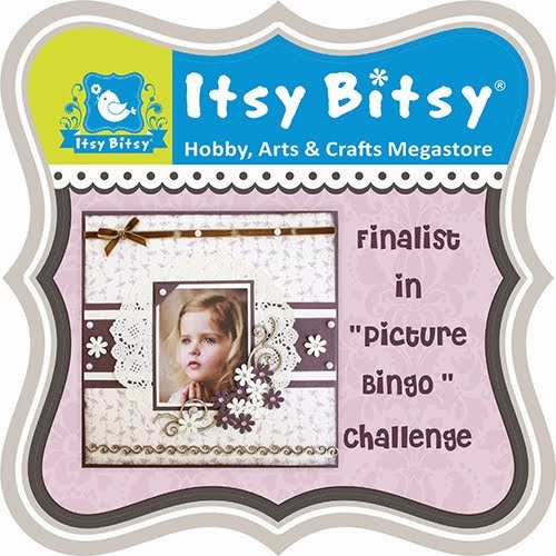 I am a Finalist for the Itsy Bitsy Picture Bingo Challenge :)