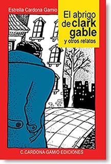 El abrigo de Clark Gable y otros relatos