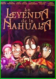 La Leyenda de la Nahuala (2007) [3GP-MP4] Online