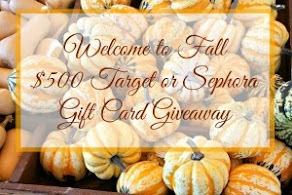 Get entered to win a $500 Target or Sephora gift card!