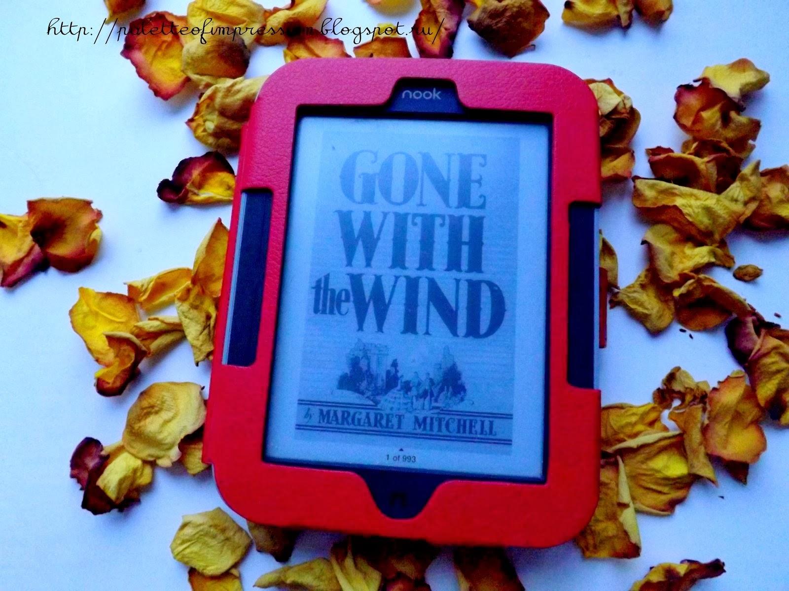"""О чтении книги """"Gone with the wind"""" Маргарет Митчелл. Блог Вся палитра впечатлений."""