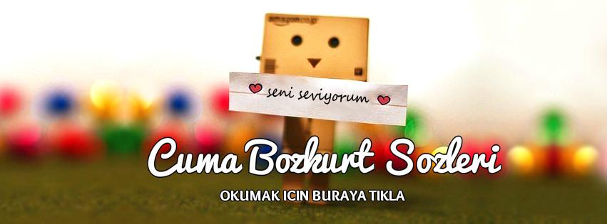 http://cumabozkurt.blogspot.com.tr/search/label/cumabozkurtsozleri
