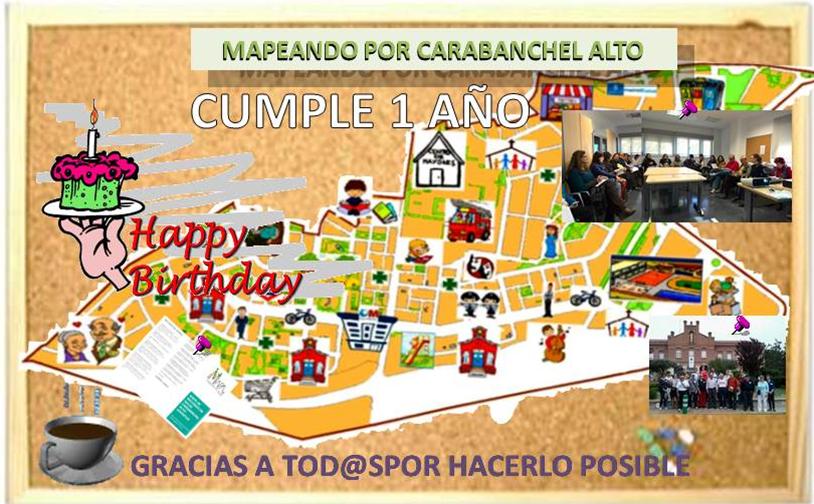 PRIMER ANIVERSARIO DE MAPEANDO CARABANCHEL ALTO