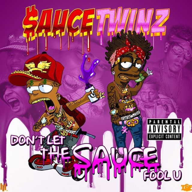 Mixtape: Sauce Twinz - Don't Let The Sauce Fool U