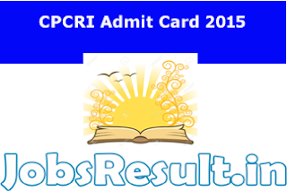 CPCRI Admit Card 2015