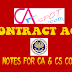 COMPLETE AND FULL CONTRACT ACT NOTES FOR CA & CS