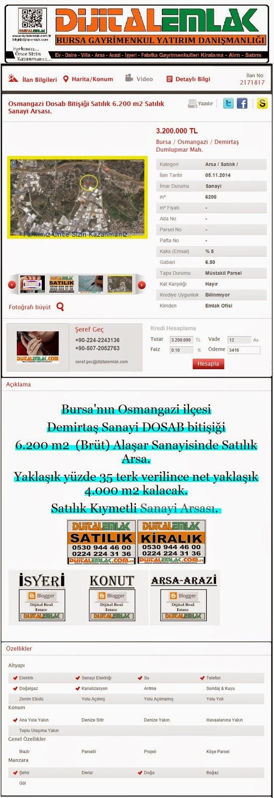 http://www.dijitalemlak.com.tr/ilan/2171817_osmangazi-dosab-bitisigi-satilik-6200-m2-satilik-sanayi-arsasi.html