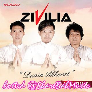 Zivilia - Dunia Akhirat MP3