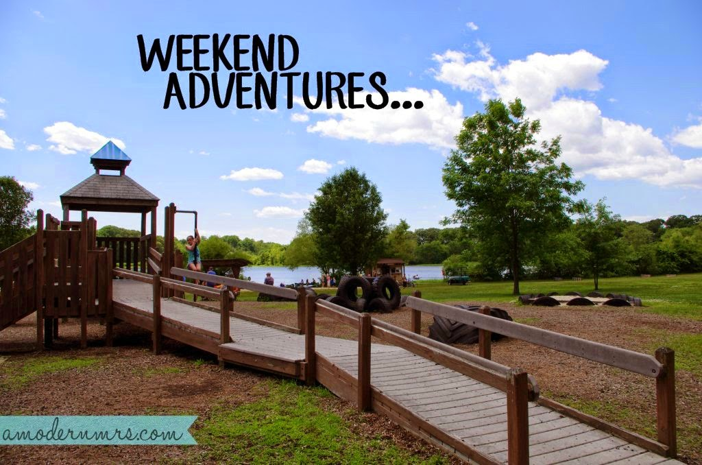 Weekend Adventures {5/31/14} — A Modern Mrs.