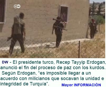 MUNDO: Erdogan cancela proceso de paz con kurdos