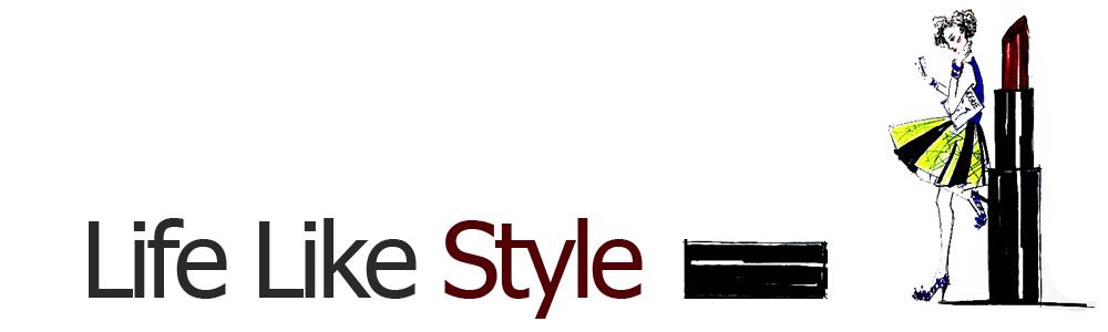 Life Like Style