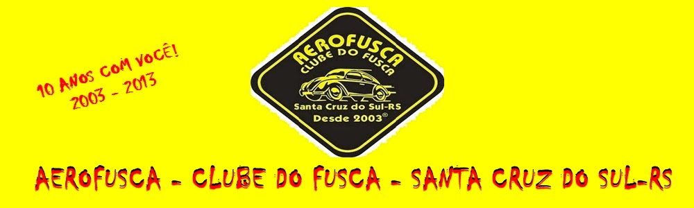 AEROFUSCA - CLUBE DO FUSCA - SANTA CRUZ DO SUL - RS